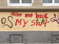 give-me-back-my-shit-dresden-graff-streetart