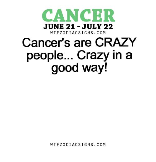 cancer crazy horoscope
