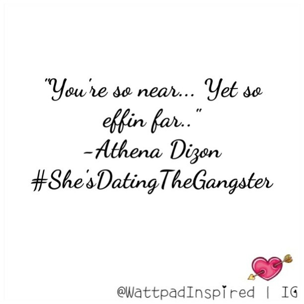 Shes dating the gangster wattpad quotes tagalog