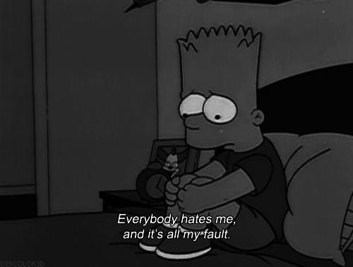 Everybody Hates Me Quotes: Everybody Hates Me