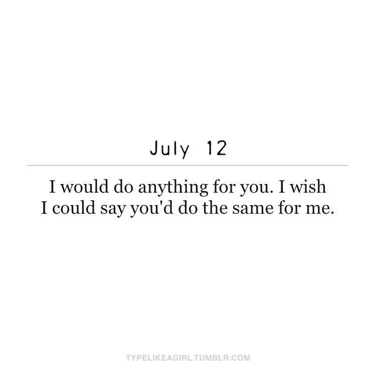 #quote#quotes #quote of the day #love quotes #sad love quotes #july 12
