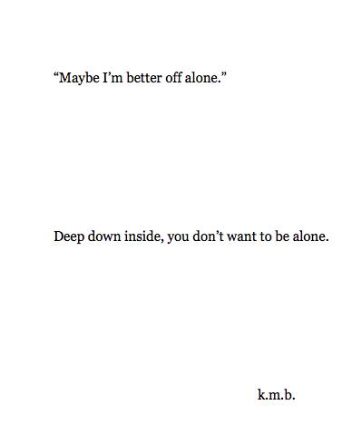 Deep Alone Quotes Tumblr