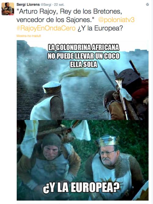 #rajoy#ondacero#europea#lol#twitter#montypython#holygrail#mesacuadrada