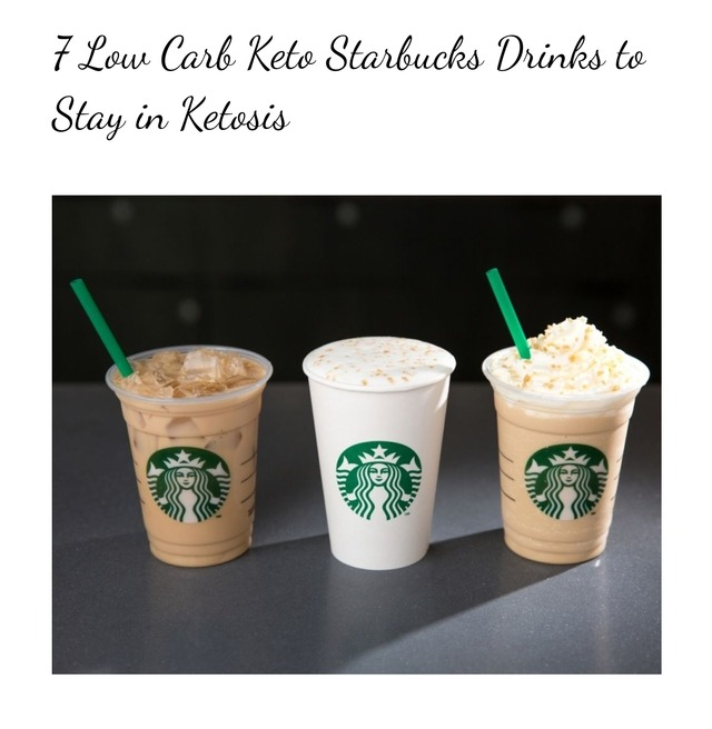 7 Low Carb Keto Starbucks Drinks To Stay In