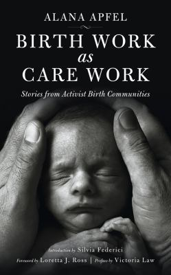 Book cover:  At a moment when agency over our childbirth experiences is...
