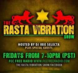 Make sure to tune inn to The Rasta Vibration Show with Dj Irie Selecta tonight from 7-10pm(pst) Blazin New and Old Reggae Music Live in Studio 1A