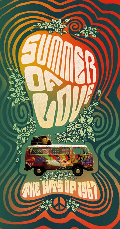 summer of love 60s 1960s psychedelic 60s acid trippy 1967 peace and love peace 60s music hippie