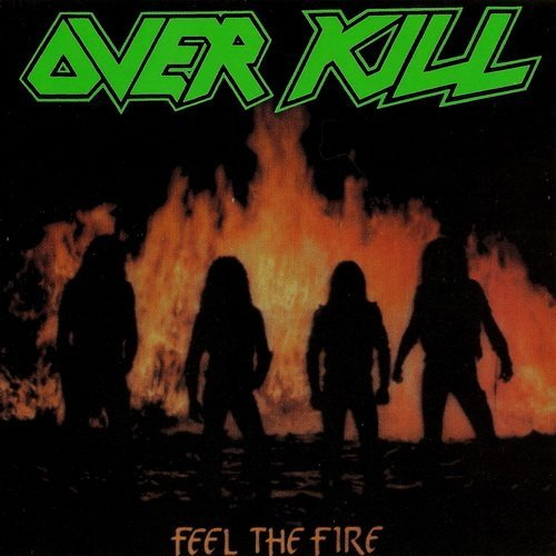 Overkill Feel the fire Thrash metal