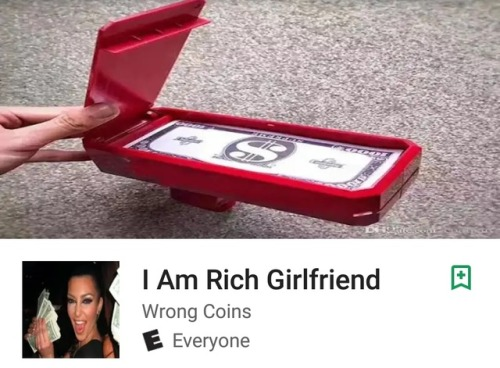 i am rich girlfriend expensive googleplaysore