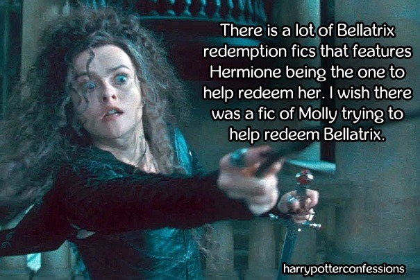 harry potter confessions  — There is a lot of Bellatrix