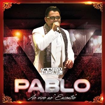 Pablo - Ao Vivo no Encontro - 2017