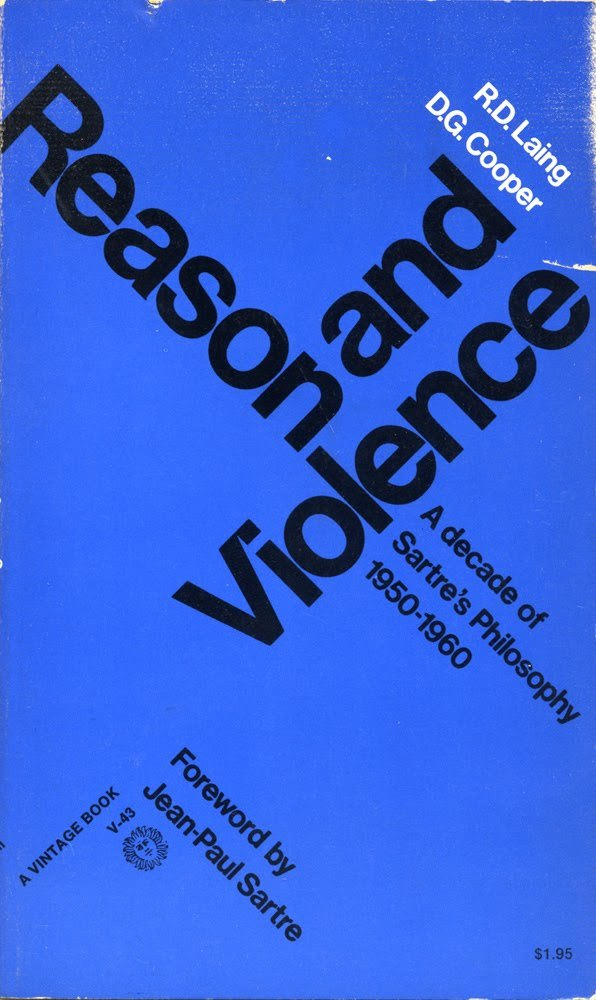 R. D. Laing, D. G. Cooper, Reason and Violence (Vintage edition, 1971). #social science#philosophy#book#Jean-Paul Sartre #Reason and Violence #UK#1971