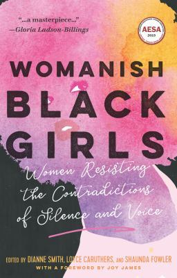 Book cover:  A major theme is the notion of womanish black girls/women...
