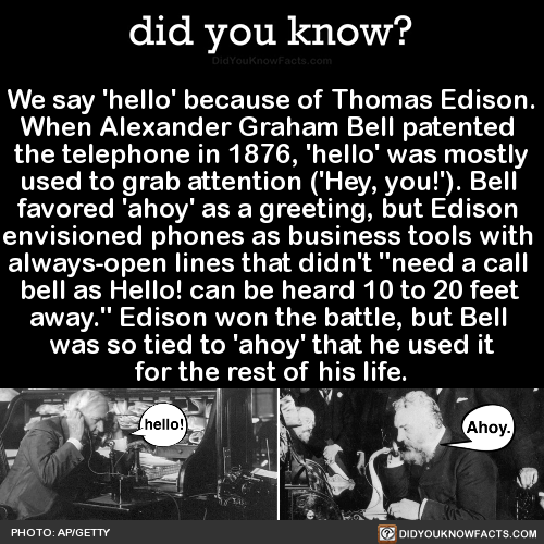 we-say-hello-because-of-thomas-edison-when