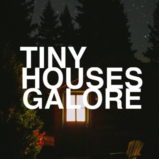 tiny houses galore