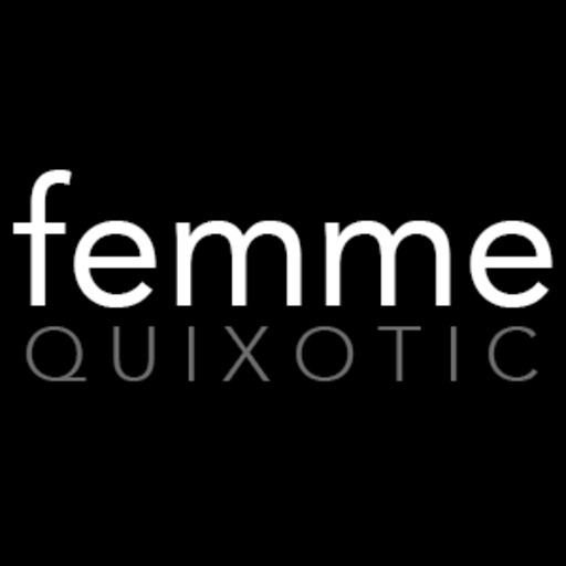 Femmequixotic