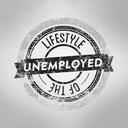 Lifestyle of the Unemployed