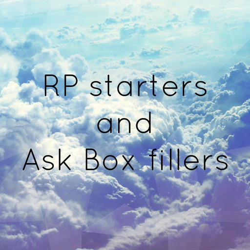 Fill your ask box! — Send a rumour that your muse has heard