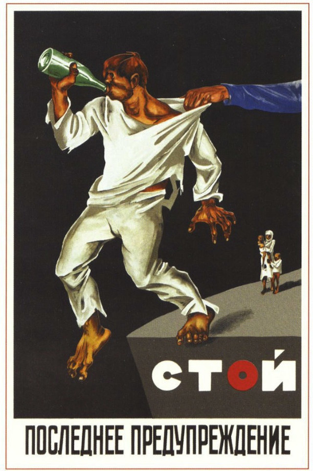 "History In Posters — Soviet anti-drinking poster Text: ""Stop"