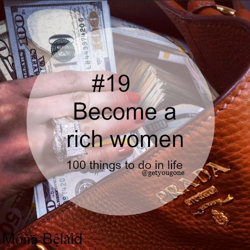 rich women 100 things to do in life monye