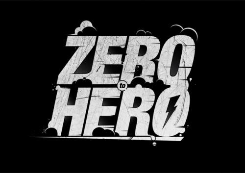 """hero to zero"""