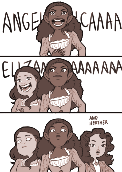 schuyler sisters the heathers hamilton artz what happened while I was gone;