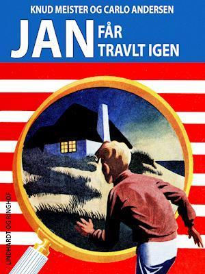 Jan faar travlt igen – Knud Meister Carlo Andersen DANiSH eBook