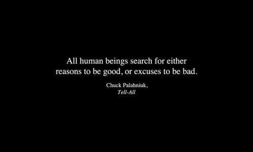Quote Quotes Typography chuck palahniuk tell-all human beings