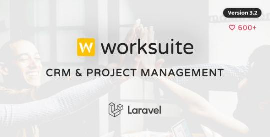 WORKSUITE v3.1.1 – CRM and Project Management Nulled