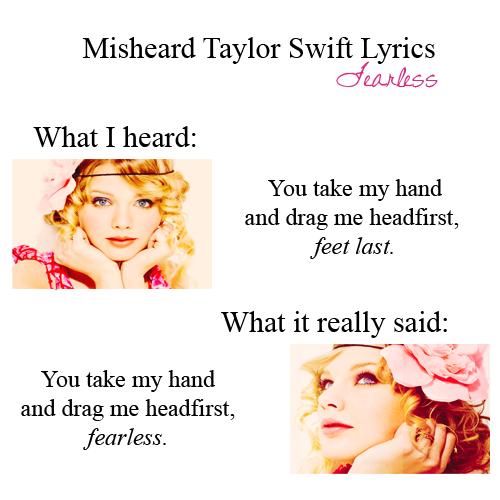 misheard taylor swift lyrics | Tumblr