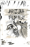 ARIZONA UNDERGROUND FILM FESTIVAL ZINE COVERIncludes interviews from filmmakers from this festival, and filmmakers from past festivals including the director of Dear God No